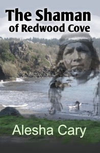 The Shaman of Redwood Cove